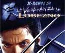 X-Men 2: La Venganza de Lobezno